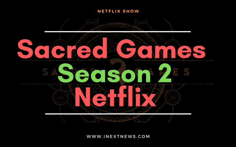 Sacred Games season 2 Available on Netflix| Watch Now